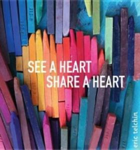 See a Heart, Share a Heart - Eric Telchin - cover