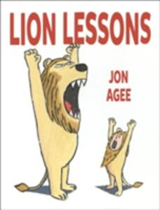 Lion Lessons - Jon Agee - cover