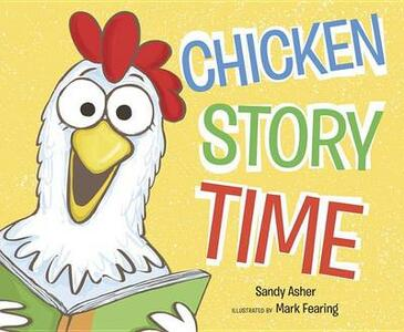 Chicken Story Time - Sandy Asher - cover