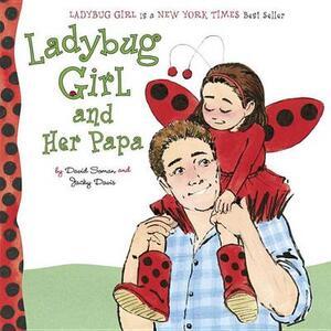 Ladybug Girl And Her Papa - Jacky Davis - cover