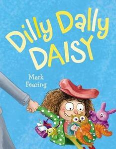 Dilly Dally Daisy - Mark Fearing - cover