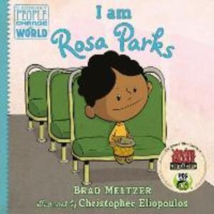 I am Rosa Parks - Brad Meltzer - cover