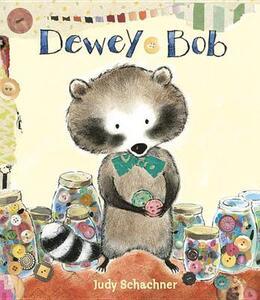 Dewey Bob - Judy Schachner - cover
