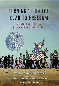 Turning 15 On The Road To Freedom - Lynda Blackmon Lowery - cover