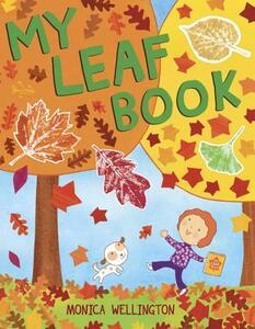 My Leaf Book - Monica Wellington - cover