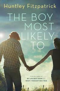 The Boy Most Likely to - Huntley Fitzpatrick - cover