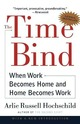 The Time Bind: When Work