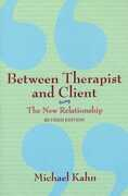 Libro in inglese Between Therapist & Client: The New Relationship Michael Khan