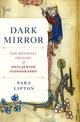 Dark Mirror: The Medieval Origins...