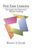 Libro in inglese Five Easy Lessons: Strategies for Successful Physics Teaching Randall D. Knight