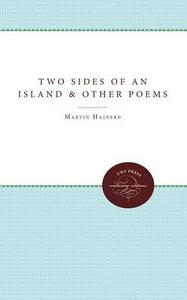 Two Sides of an Island and Other Poems - Martin Halpern - cover