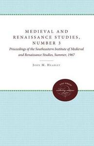 Medieval and Renaissance Studies, Number 3: Proceedings of the Southeastern Institute of Medieval and Renaissance Studies, Summer, 1967 - cover
