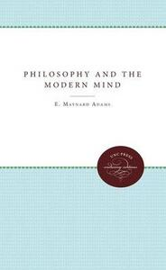 Philosophy and the Modern Mind - E. Maynard Adams - cover