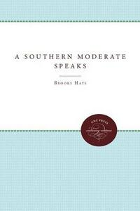 A Southern Moderate Speaks - Brooks Hays - cover