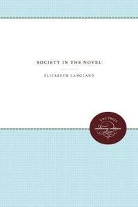Society in the Novel - Elizabeth Langland - cover