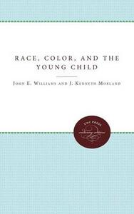 Race, Color, and the Young Child - J. Kenneth Morland - cover