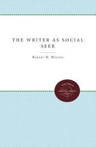 The Writer as Social Seer - Robert N. Wilson - cover