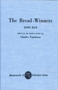 The Bread-Winners - John Hay - cover
