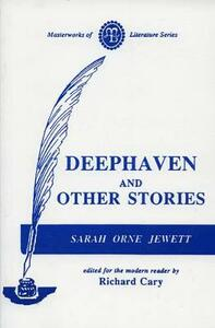 Deephaven and Other Stories - Sarah Orne Jewett - cover