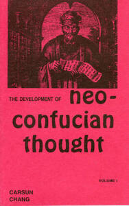 Development of Neo-Confucian Thought - Carsun Chang - cover