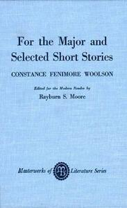 For the Major and Selected Stories - Constance Fenimore Woolson - cover