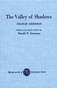 The Valley of Shadows - Francis Grierson - cover