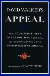 David Walker's Appeal: To the Coloured Citizens of the World - David Walker - cover