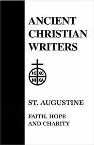Faith, Hope and Charity - Edmund Augustine - cover
