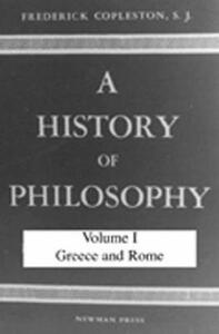 A History of Philosophy - Frederick Charles Copleston - cover