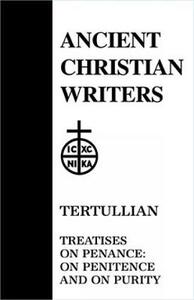 Treatises on Penance: On Penitence and on Purity - Tertullian - cover