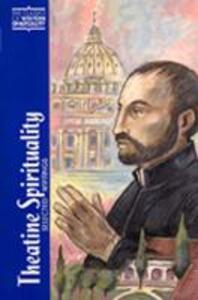 Theatine Spirituality: Selected Writings - cover