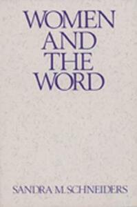 Women and the Word - Sandra Schneiders - cover