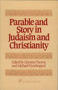 Parable and Story in Judaism and Christianity - cover