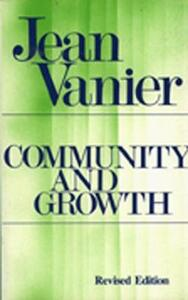 Community and Growth - Jean Vanier - cover