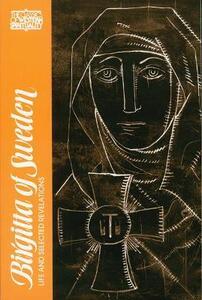 Birgitta of Sweden: Life and Selected Writings - St.Birgitta - cover