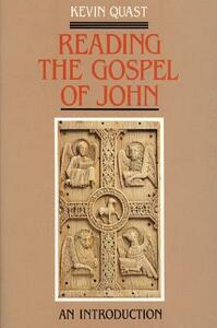 Reading the Gospel of John: An Introduction - Kevin Quast - cover