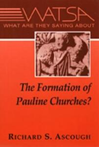 What are They Saying About Pauline Churches? - Richard S. Ascough - cover