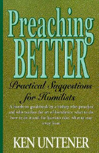Preaching Better: Practical Suggestions for Homilists - Ken Utener - cover