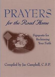 Prayers for the Road Home: Signposts for Reclaiming Your Faith - cover