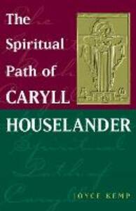 The Spiritual Path of Caryll Houselander - Joyce Kemp - cover