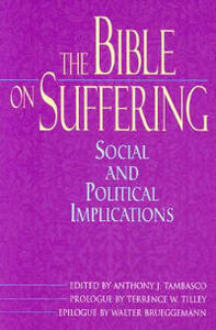 The Bible on Suffering: Social and Political Implications - cover