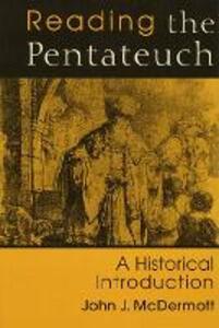 Reading the Pentateuch - John J McDermott - cover