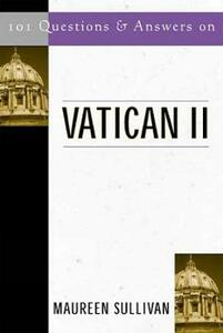 101 Questions and Answers on Vatican II - Maureen Sullivan - cover