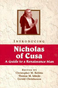 Introducing Nicholas of Cusa: A Guide to a Renaissance Man - cover