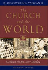 The Church and the World: Gaudium Et Spes, Inter Mirifica - Norman P. Tanner - cover