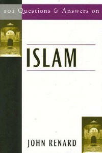 101 Questions and Answers on Islam - John Renard - cover