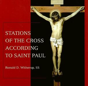 Stations of the Cross According to Saint Paul - Ronald D. Witherup - cover
