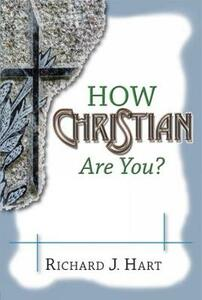How Christian are You? - Richard J. Hart - cover