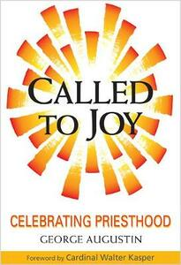 Called to Joy: Celebrating Priesthood - George Augustin - cover