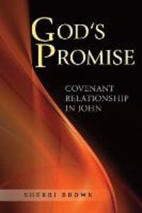 God's Promise: Covenant Relationship in John - Sherri Brown - cover